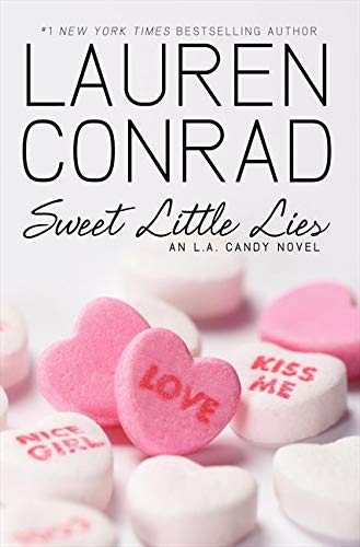 9780061977282: [ SWEET LITTLE LIES: AN L.A. CANDY NOVEL (L.A. CANDY NOVELS (QUALITY)) ] BY Conrad, Lauren ( Author ) Aug - 2010 [ Paperback ]