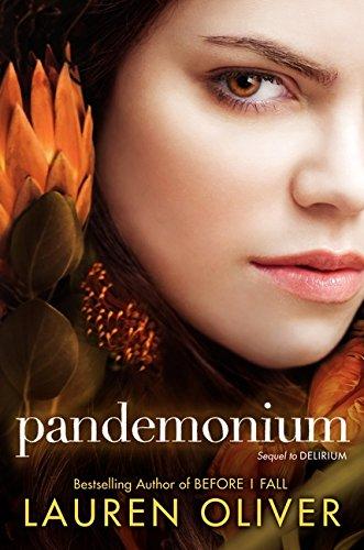 Pandemonium (Delirium Trilogy): Oliver, Lauren