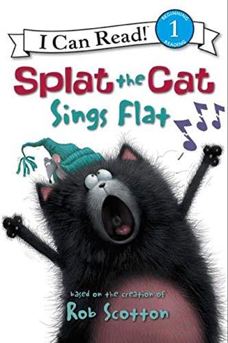 9780061978531: Splat the Cat: Splat the Cat Sings Flat (I Can Read Level 1)