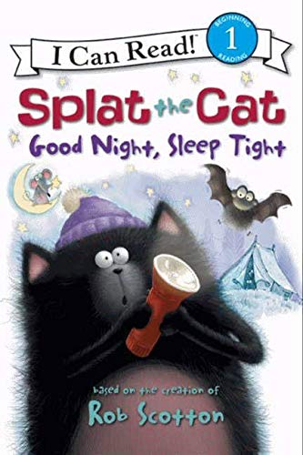 Splat the Cat: Good Night, Sleep Tight (I Can Read! - Level 1 (Quality)): Engel, Natalie