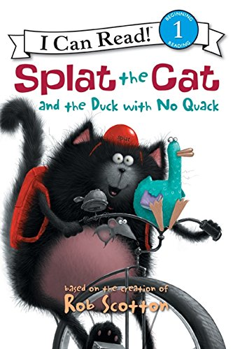 9780061978586: Splat the Cat and the Duck with No Quack (I Can Read! Splat the Cat - Level 1 (Hardcover))