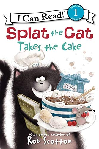 9780061978593: Splat the Cat Takes the Cake (I Can Read Level 1)