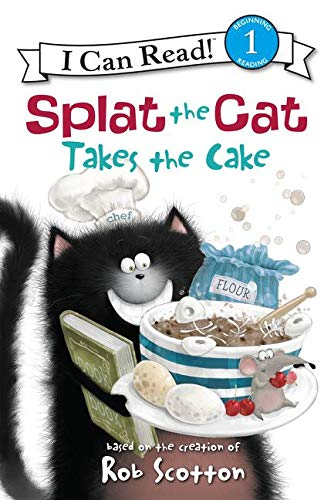 9780061978609: Splat the Cat Takes the Cake (I Can Read Level 1)