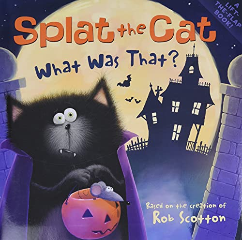 9780061978630: Splat the Cat: What Was That?