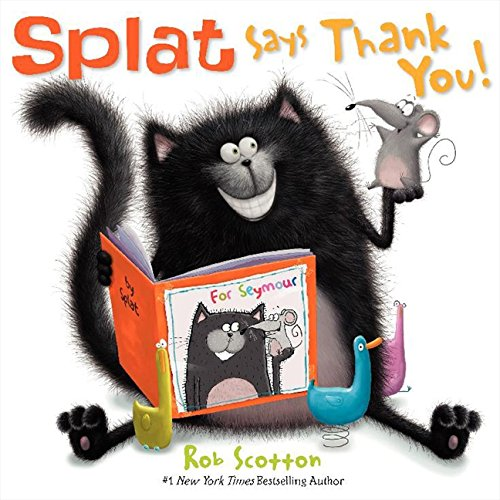9780061978746: Splat Says Thank You (Splat the Cat)