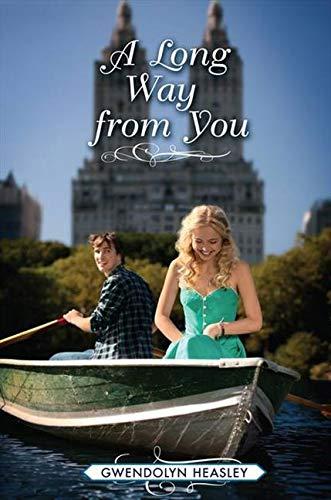 A Long Way from You: Heasley, Gwendolyn