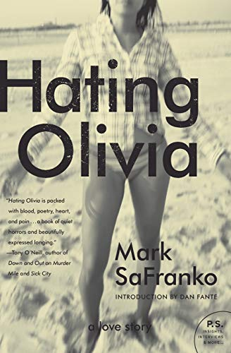 9780061979194: Hating Olivia: A Love Story (P.S.)