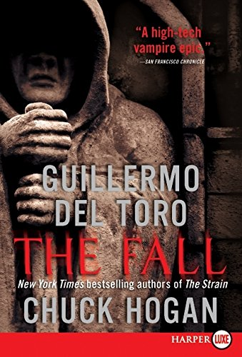 9780061979231: The Fall: Book Two of the Strain Trilogy