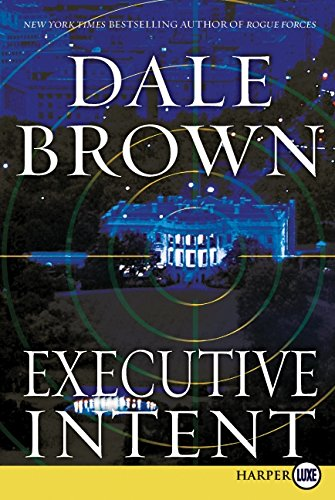 9780061979255: Executive Intent LP: A Novel