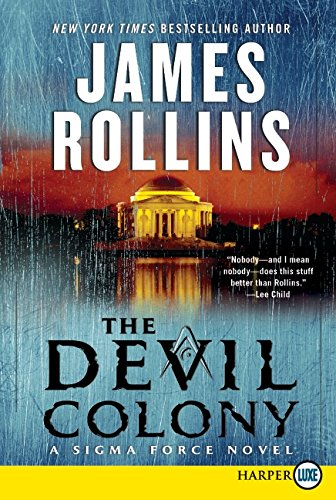 9780061979279: The Devil Colony: A Sigma Force Novel
