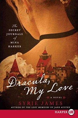 9780061979347: Dracula, My Love: The Secret Journals of Mina Harker