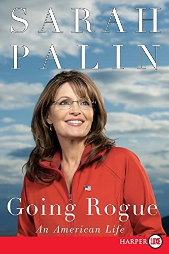 9780061979552: Going Rogue: An American Life