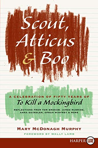9780061979583: Scout, Atticus, and Boo: A Celebration of Fifty Years of to Kill a Mockingbird