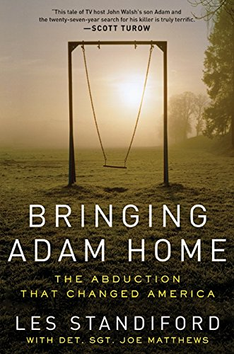 9780061983900: Bringing Adam Home: The Abduction That Changed America