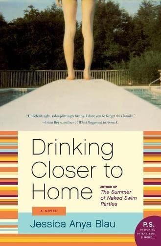 9780061984020: Drinking Closer to Home: A Novel