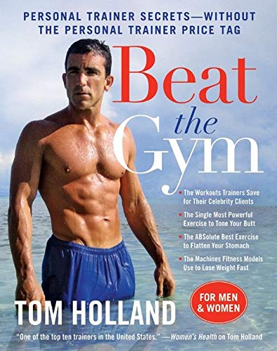 9780061984051: Beat the Gym: Personal Trainer Secrets--Without the Personal Trainer Price Tag