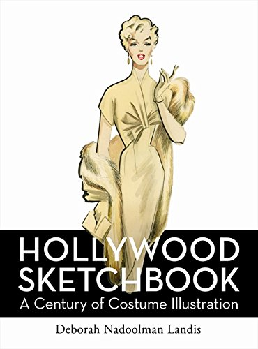 9780061984969: Hollywood Sketchbook: A Century of Costume Illustration