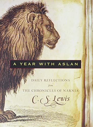 9780061985515: A Year with Aslan: Daily Reflections from the Chronicles of Narnia