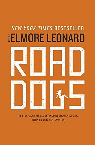 9780061985706: Road Dogs: A Novel