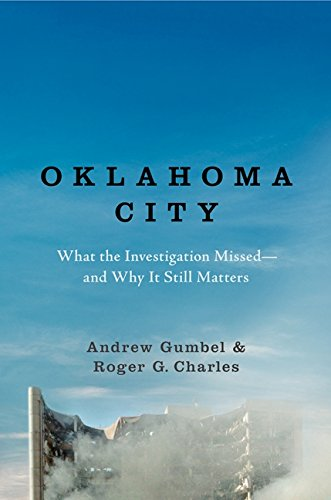 9780061986444: Oklahoma City: What the Investigation Missed--and Why It Still Matters
