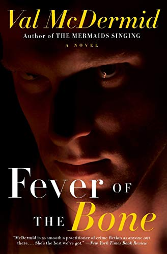 9780061986482: Fever of the Bone: A Novel (Tony Hill and Carol Jordan Series)
