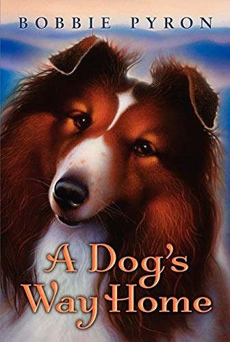 9780061986727: A Dog's Way Home