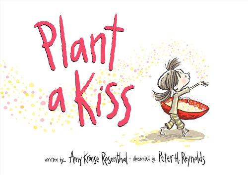 9780061986758: Plant a Kiss