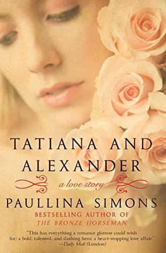 9780061987465: Tatiana and Alexander