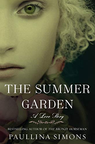 9780061988226: The Summer Garden: A Love Story (The Bronze Horseman)