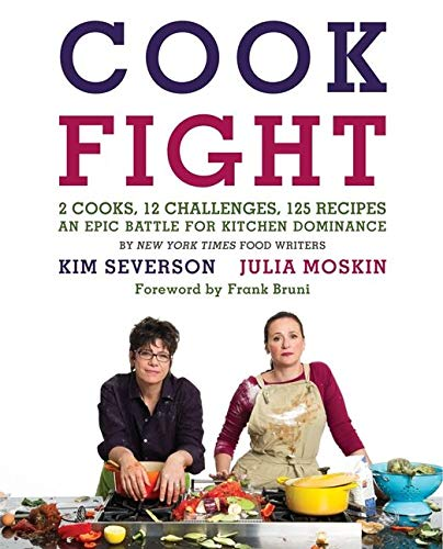 9780061988387: CookFight: 2 Cooks, 12 Challenges, 125 Recipes, an Epic Battle for Kitchen Dominance