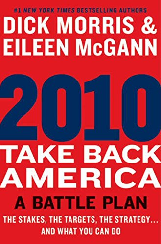 9780061988448: 2010: Take Back America: A Battle Plan