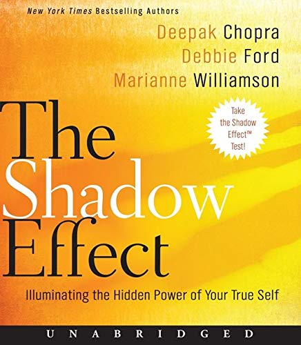 9780061988509: The Shadow Effect CD: Illuminating the Hidden Power of Your True Self