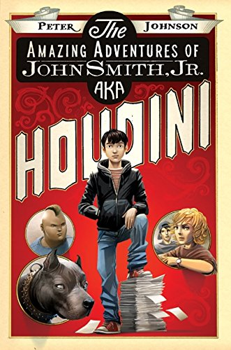 9780061988905: The Amazing Adventures of John Smith, Jr. AKA Houdini