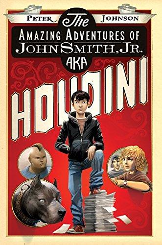 9780061988905: The Amazing Adventures of John Smith, Jr. AKA Houdini