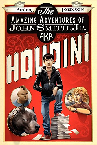 9780061988912: The Amazing Adventures of John Smith, Jr. Aka Houdini