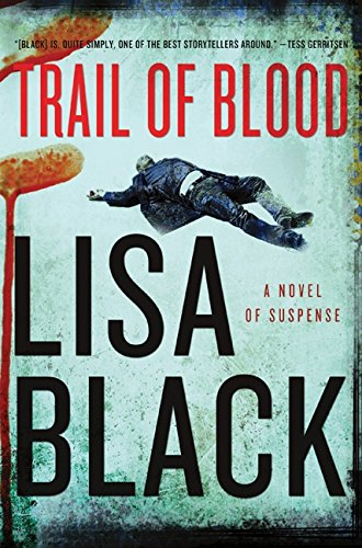 9780061989339: Trail of Blood: A Novel of Suspense