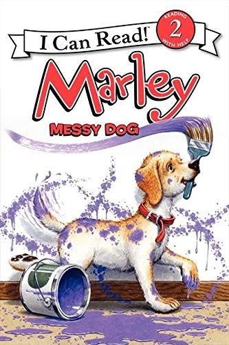 9780061989407: Marley: Messy Dog (I Can Read Marley - Level 2 (Hardback))