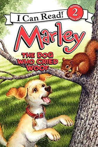 9780061989445: Marley: The Dog Who Cried Woof (I Can Read Marley - Level 2 (Hardback))