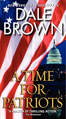 9780061990007: A Time for Patriots (British Book Awards 2003)