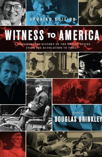 9780061990281: Witness to America: A Documentary History of the United States from the Revolution to Today