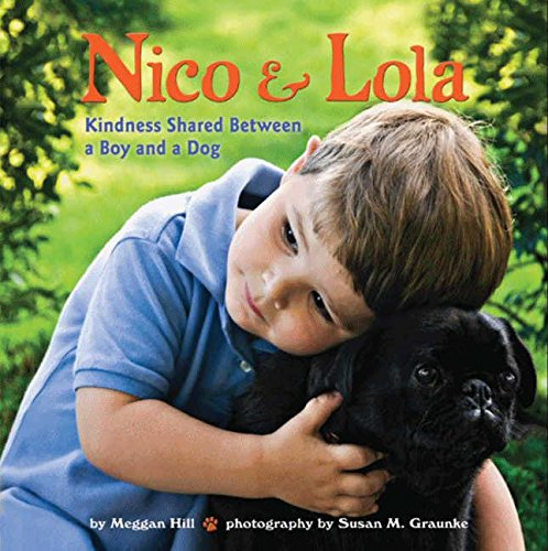9780061990434: Nico & Lola: Kindness Shared Between a Boy and a Dog