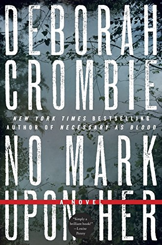 9780061990618: No Mark upon Her (Duncan Kincaid/Gemma James Novels)