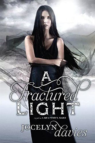 9780061990670: A Fractured Light (Beautiful Dark)