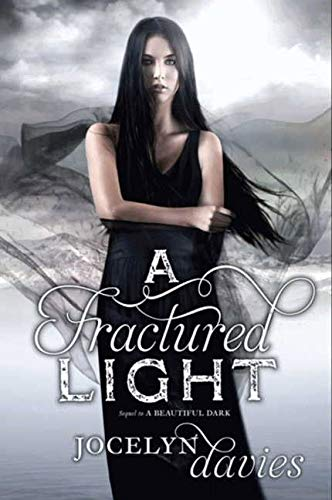 9780061990687: A Fractured Light (Beautiful Dark)