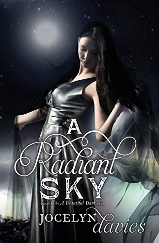 9780061990700: A Radiant Sky (Beautiful Dark)