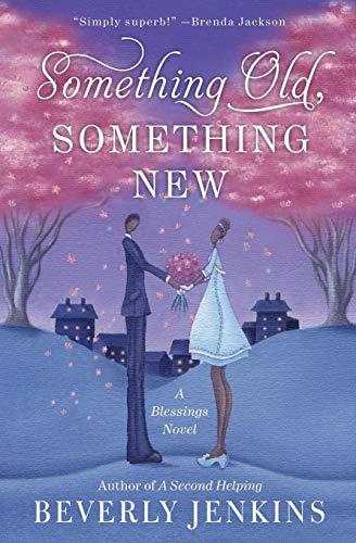 9780061990793: Something Old, Something New: A Blessings Novel