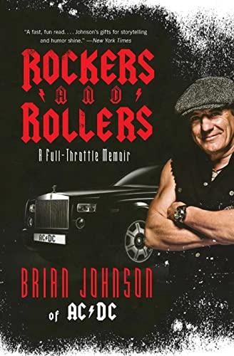 Rockers and Rollers: A Full-Throttle Memoir: Johnson, Brian