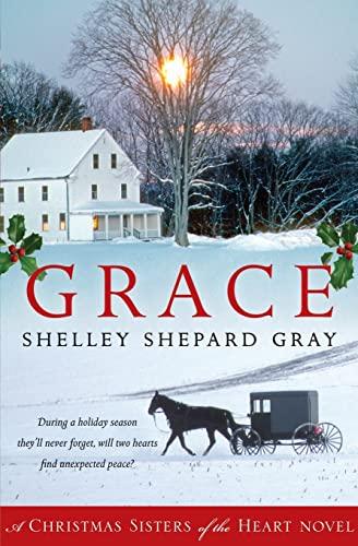 9780061990960: Grace: A Christmas Sisters of the Heart Novel