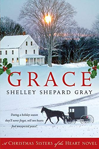 9780061990960: Grace: A Christmas Sisters of the Heart Novel