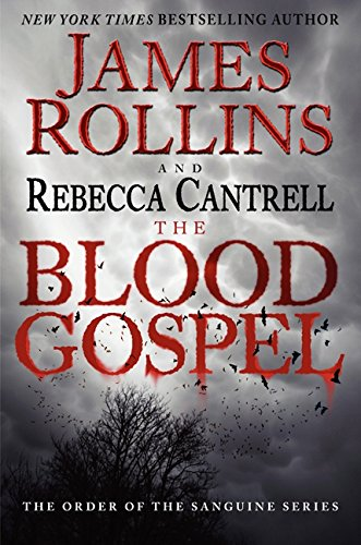 9780061991042: The Blood Gospel: The Order of the Sanguines Series